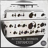 Play & Download Infamous by George Acosta | Napster