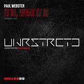 Play & Download It Is What It Is by Paul Webster | Napster