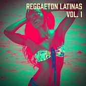 Play & Download Reggaeton Latinas, Vol. 1 by Reggaeton Club | Napster