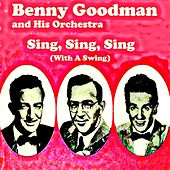 Sing, Sing, Sing (With a Swing) by Benny Goodman
