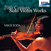 20th Century Solo Violin Works by Yayoi Toda