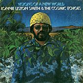 Play & Download Visions of a New World by Lonnie Liston Smith | Napster