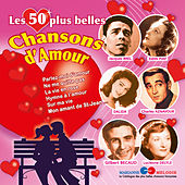 Play & Download Les 50 plus belles chansons d'amour by Various Artists | Napster