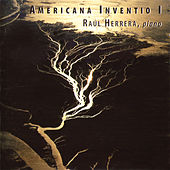 Play & Download Americana Inventio I by Raúl Herrera | Napster