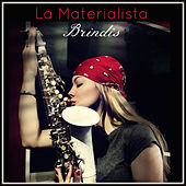 Play & Download Brindis by La Materialista | Napster