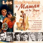 Play & Download Les refrains de Maman et de Papa by Various Artists | Napster