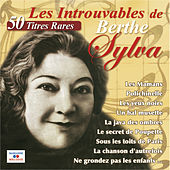 Play & Download Les Introuvables de Berthe Sylva by Berthe Sylva | Napster