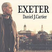 Play & Download Exeter by Daniel J Cartier | Napster