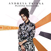 Play & Download Playing With Fire by Andreya Triana | Napster