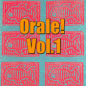 Orale! Vol.1 by Various Artists