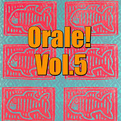 Play & Download Orale! Vol.5 by Various Artists | Napster