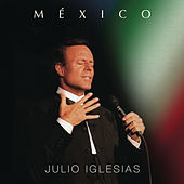 Play & Download México by Julio Iglesias | Napster
