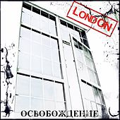 Play & Download Освобождение by London | Napster