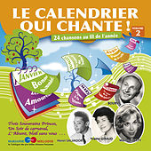 Play & Download Le calendrier qui chante !, Vol. 2 by Various Artists | Napster