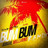 Play & Download Bum Bum (Jorgie Milliano Remix) [feat. Mya] by Kevin Lyttle | Napster