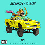 Play & Download A1 (feat. K!NG Z3U$) by Savoy | Napster