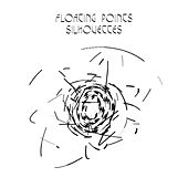 Play & Download Silhouettes (I, II, III) - Single by Floating Points | Napster