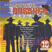 Play & Download 16 Exitos Norteños by Los Canelos De Durango | Napster