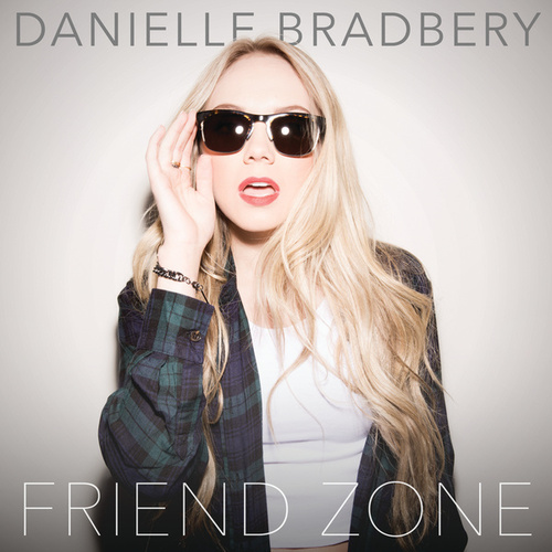 Play & Download Friend Zone by Danielle Bradbery | Napster