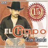 15 Exitos by El Chapo De Sinaloa