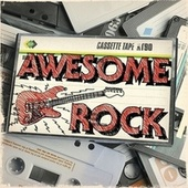 Play & Download Awesome Rock by Various Artists | Napster