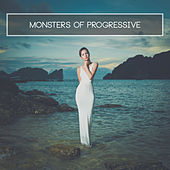 Play & Download Monsters of Progressive by Various Artists | Napster