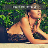 Play & Download Hits of Progressive by Various Artists | Napster