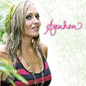 Play & Download Anuhea by Anuhea | Napster