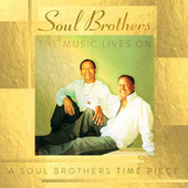 Play & Download The Music Lives On: A Soul Brothers Time Piece by The Soul Brothers | Napster