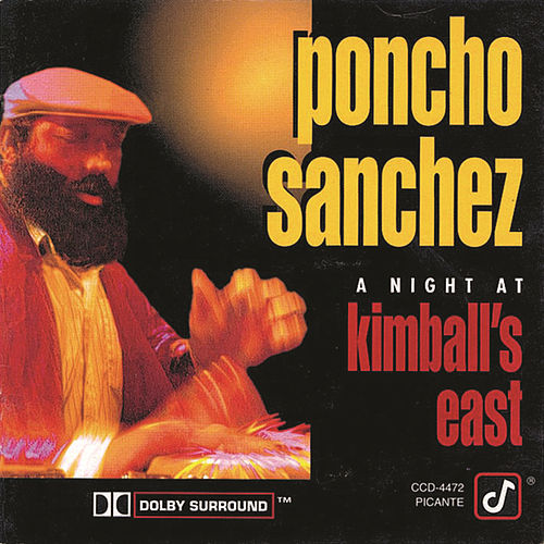 Play & Download A Night At Kimbal's East by Poncho Sanchez | Napster