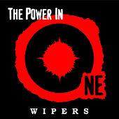 Play & Download The Power in One by Wipers | Napster