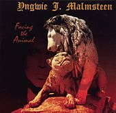 Play & Download Facing The Animal by Yngwie Malmsteen | Napster
