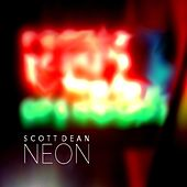 Play & Download Neon by Scott Dean | Napster