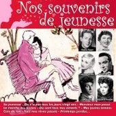 Play & Download Nos souvenirs de jeunesse by Various Artists | Napster