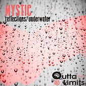 Play & Download Reflections / Underwater by Mystic | Napster