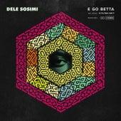 E Go Betta by Dele Sosimi