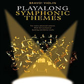 Bravo! Violin Playalong Symphonic Themes by Novello Orchestra