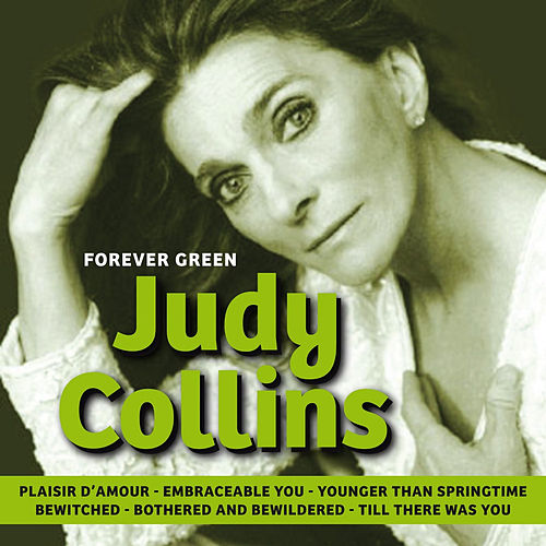 Play & Download Forever Green by Judy Collins | Napster