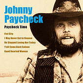 Play & Download Paycheck Time by Johnny Paycheck | Napster