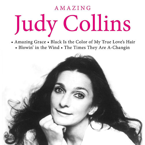 Amazing by Judy Collins