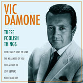 These Foolish Things by Vic Damone