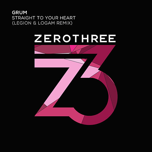 Straight To Your Heart (Legion & Logam Remix) by Grum