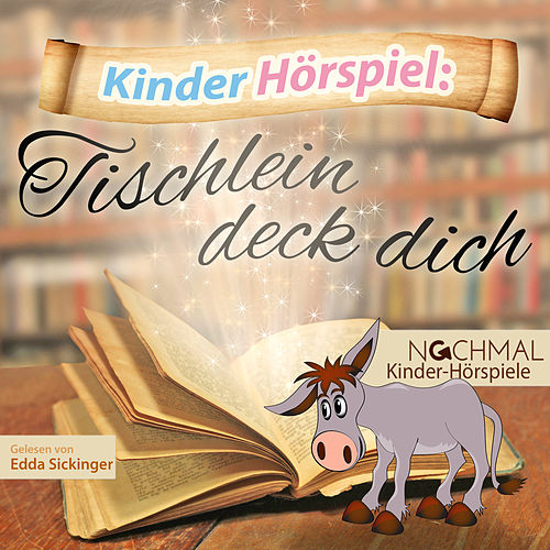 Play & Download Kinder-Hörspiel: Tischlein deck dich by Kinder Lieder | Napster