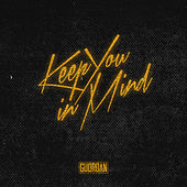 Play & Download Keep You in Mind (Platinum Edition) by Guordan Banks | Napster