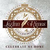 Play & Download Celebrate Me Home by LeAnn Rimes | Napster