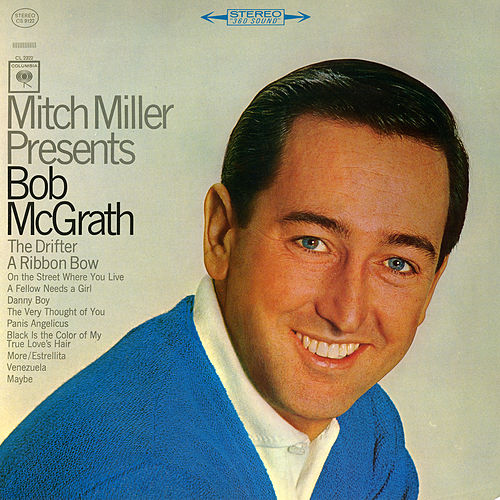 Play & Download Mitch Miller Presents Bob McGrath by Bob McGrath | Napster