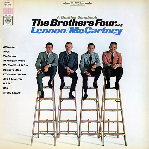 Play & Download Beatles Songbook: The Brothers Four Sing Lennon-McCartney by The Brothers Four | Napster