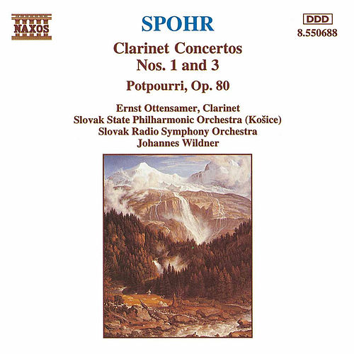 Play & Download 4600Clarinet Concertos Nos. 1 and 3 Potpourri by Louis Spohr | Napster