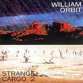 Strange Cargo II by William Orbit