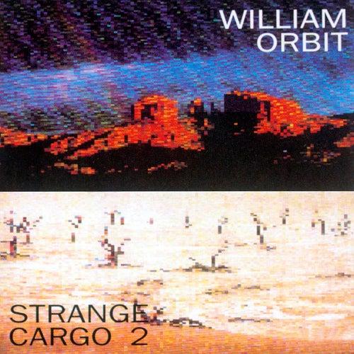 Strange Cargo II by William Orbit